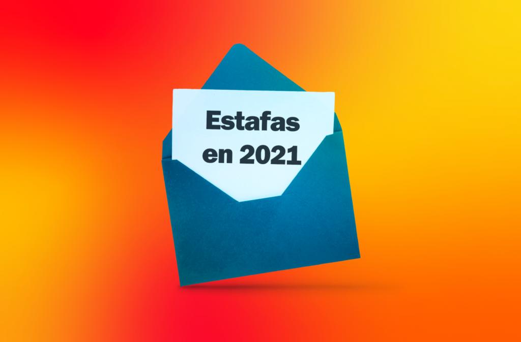 11 estafas a las que debes estar atento en 2021